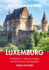 Persbericht Uitgeverij Elmar Een sprookjesachtige bestemming onder handbereik 5 juli 2020 Tineke Zwijgers Reishandboek Luxemburg